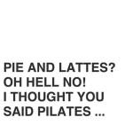 Hell yeah! pilates quote studiokota nijmegen ilovemyjob
